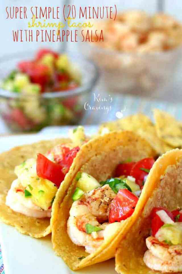 20 Super Simple Shrimp Tacos with Pineapple Salsa