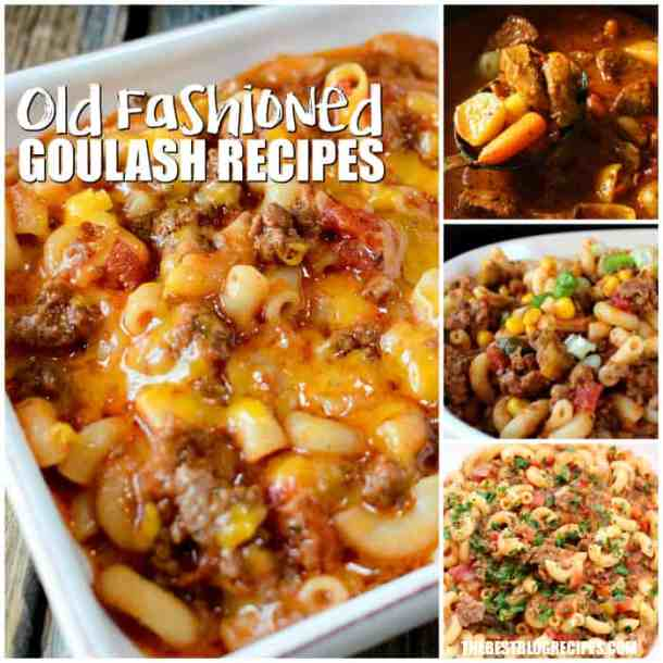 Old Fashioned Goulash Recipes