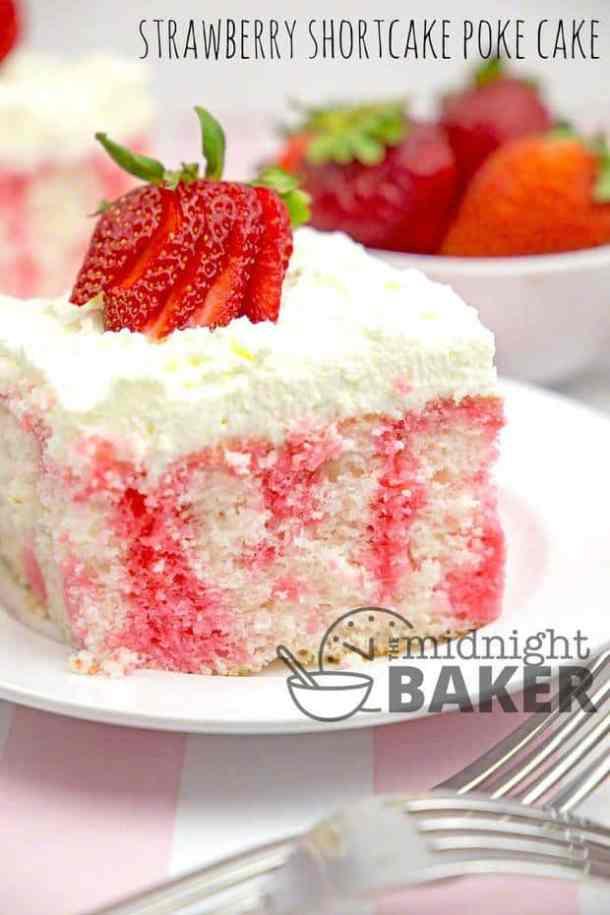 Strawberry Shortcake Poke Cake -- Part of Super Moist Poke Cake Recipes