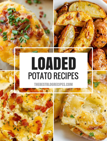 Loaded Potato Recipes that make the PERFECT Dinner Side Dish