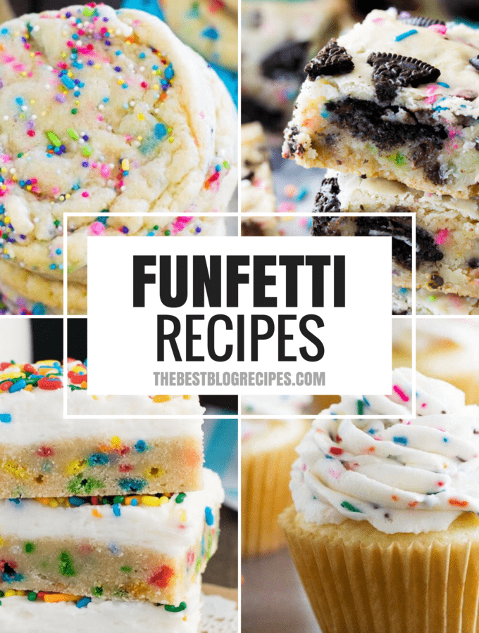 The Best Funfetti Recipes are perfect not only for your your friends and family birthday parties, but also just when you need a sweet, fun, and colorful treat!
