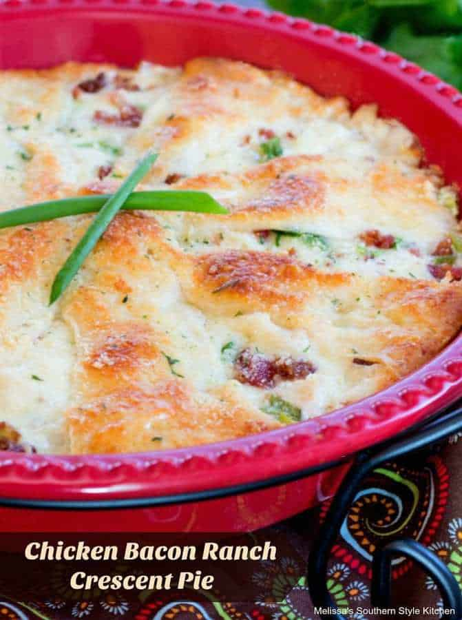 Chicken Bacon Ranch Crescent Pie--Part of The Best Chicken Bacon Ranch Recipes