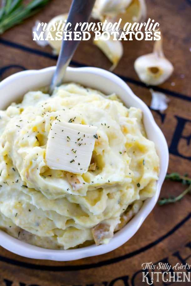 Rustic Roasted Garlic Mashed Potatoes -- part of Loaded Potato Recipes that make the PERFECT Dinner Side Dish