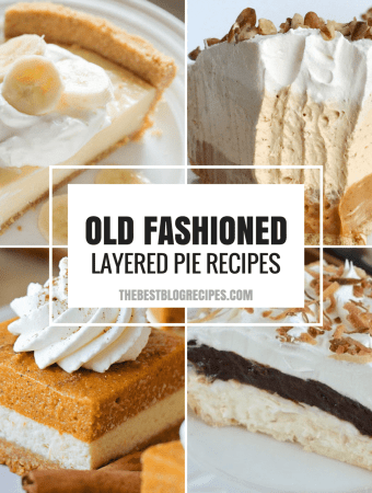 Old Fashioned Layered Pies Just like your Grandma made