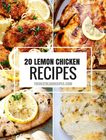 20 MUST MAKE LEMON CHICKEN RECIPES