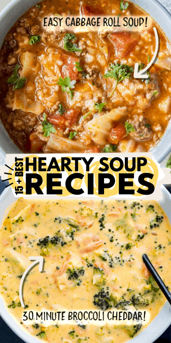 15 BEST HEARTY SOUP RECIPES