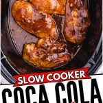 Slow Cooker Coca Cola Chicken