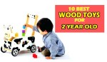 10 Best Wood toys for 2 year old: A sturdy collection