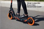 How Long Do Electric Scooters Last?
