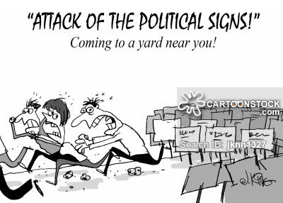 """Attack of the political signs!"""