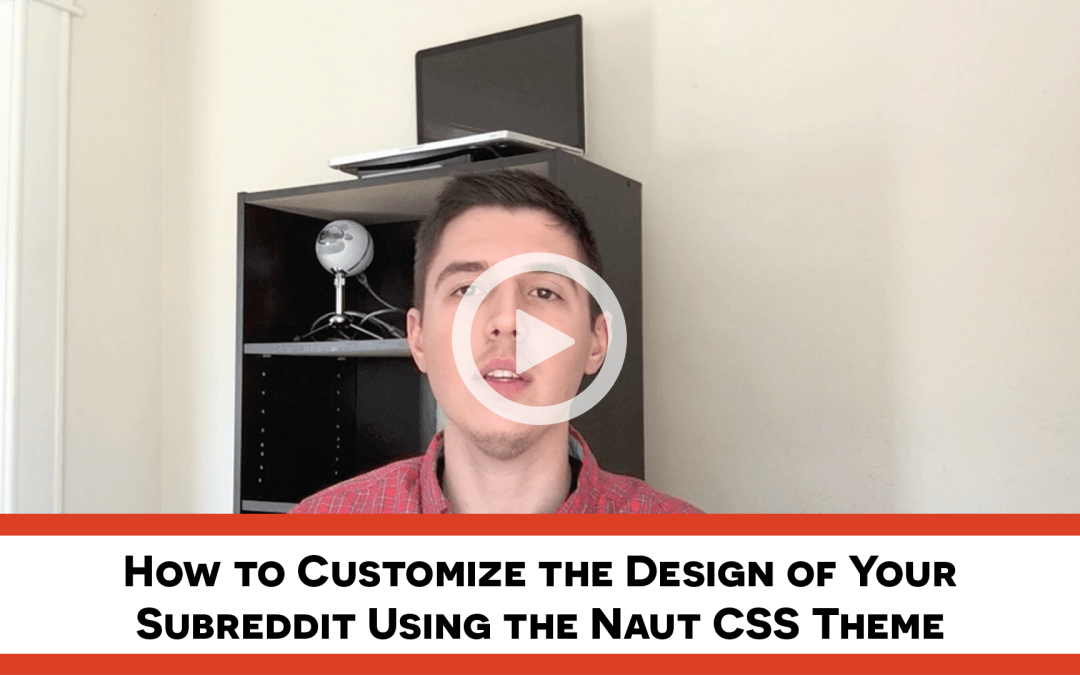 Customize Your Subreddit Design with Naut – Part 1: Installation