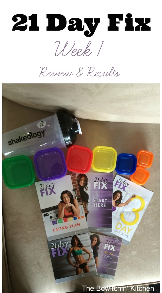 21 Day Fix  Week 1 Results  The Bewitchin' Kitchen