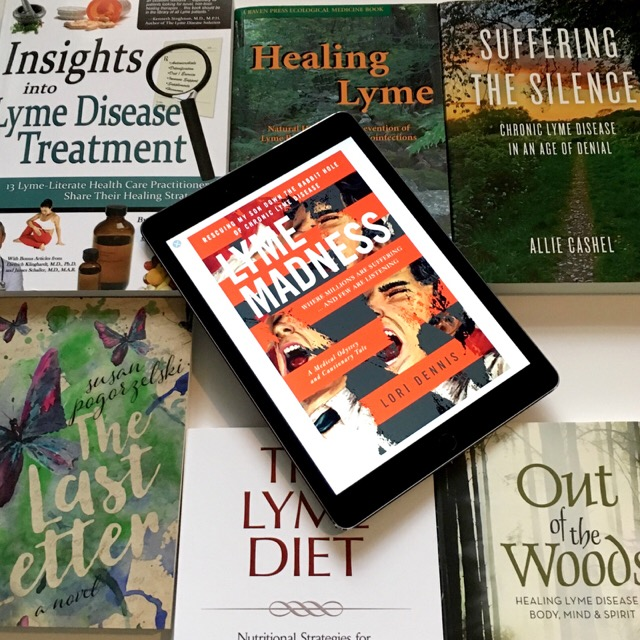 Lyme Madness by Lori Dennis and other books about Lyme