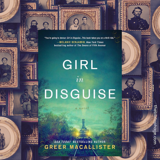 Book Review: Girl in Disguise by Greer Macallister