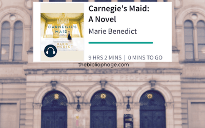 Book Review: Carnegie's Maid by Marie Benedict
