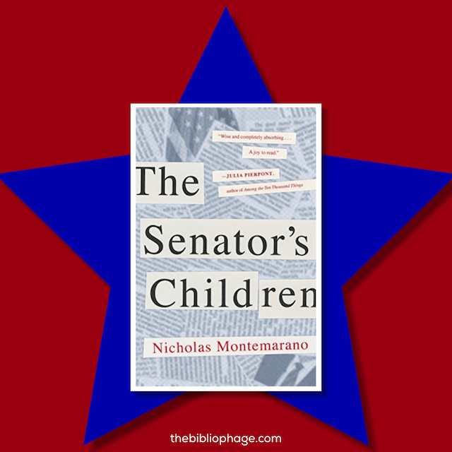 The Senator's Children by Nicholas Montemarano