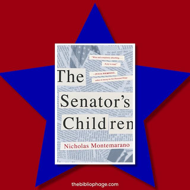 Book Review: The Senator's Children by Nicholas Montemarano