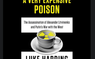 Book Review: A Very Expensive Poison by Luke Harding