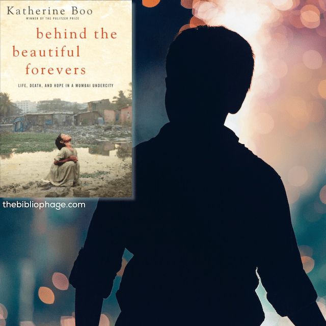 Book Review: Behind the Beautiful Forevers by Katherine Boo