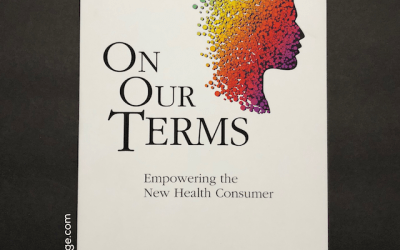 Book Review: On Our Terms: Empowering the New Health Consumer by Glen Tullman