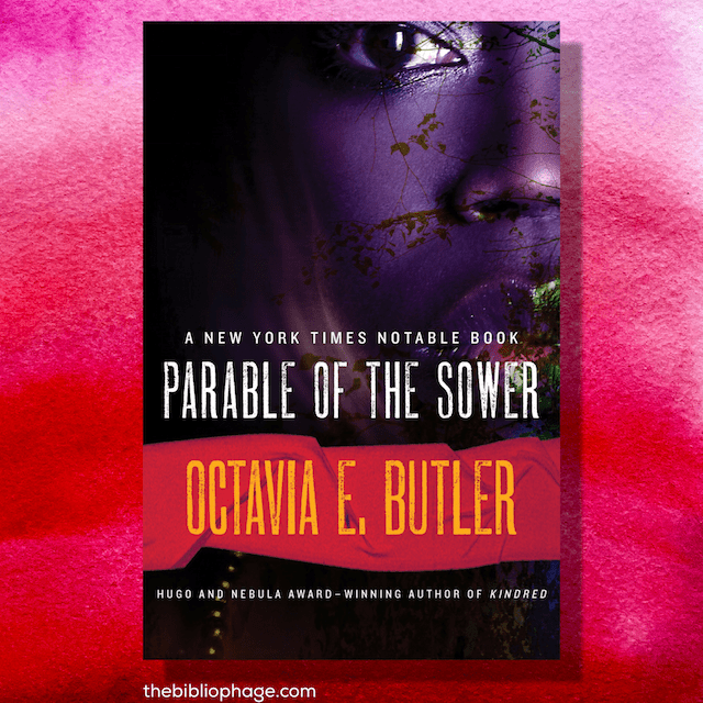 Book Review: The Parable of the Sower by Octavia Butler (Earthseed #1)