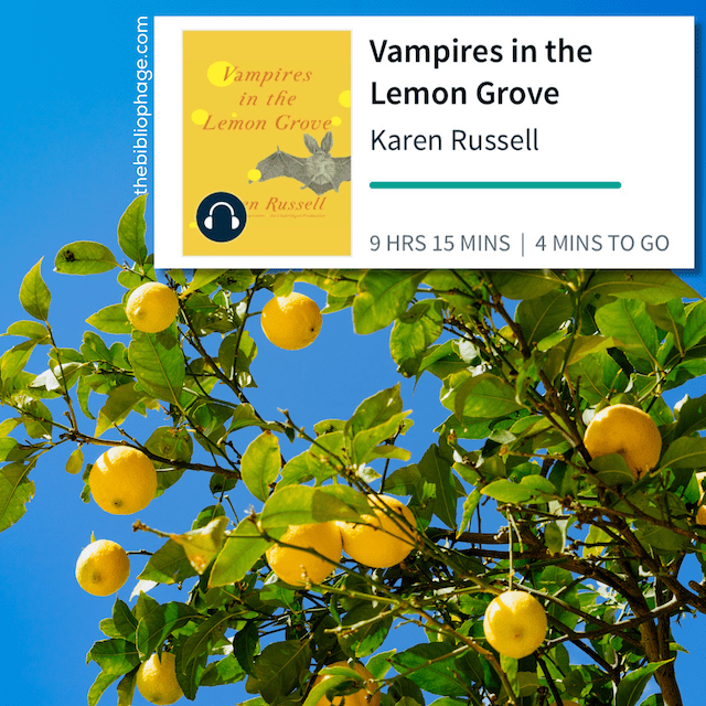 Book Review: Vampires in the Lemon Grove by Karen Russell