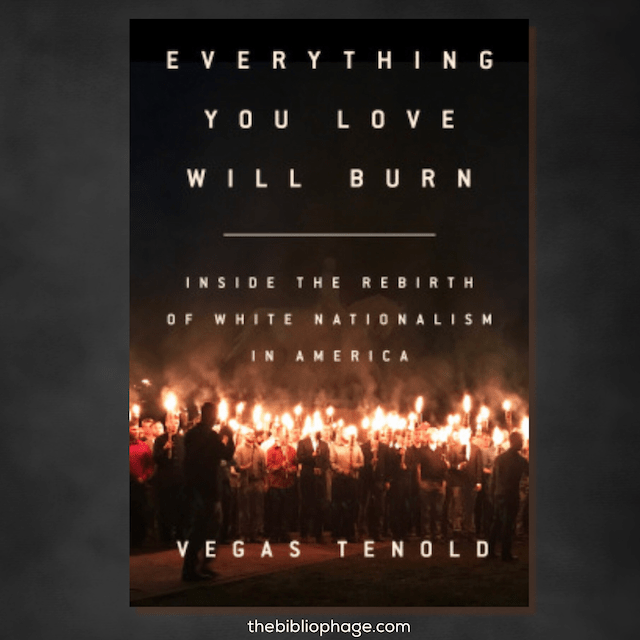 Everything You Love Will Burn by Vegas Tenold