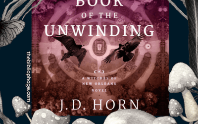 Book Review: The Book of the Unwinding by J.D. Horn (New Orleans Witches #2)