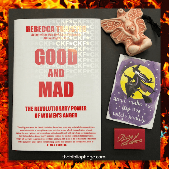 Book Review: Good and Mad: The Revolutionary Power of Women's Anger by Rebecca Traister