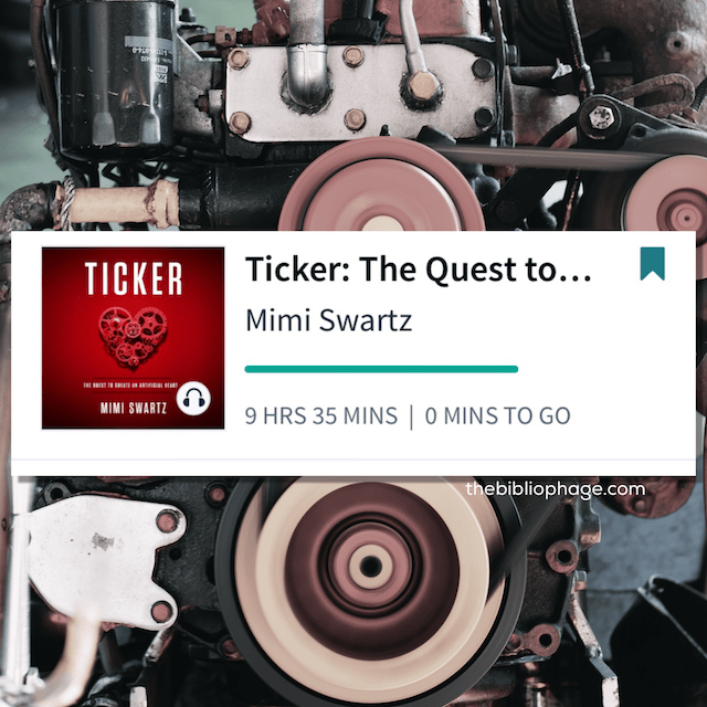 Book Review: Ticker: The Quest to Create an Artificial Heart by Mimi Swartz