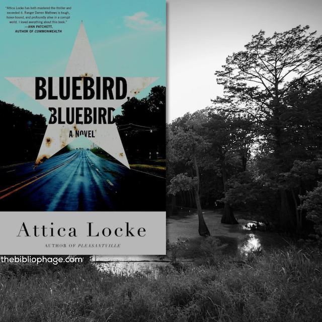 Book Review: Bluebird, Bluebird by Attica Locke