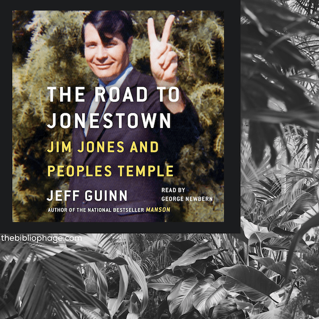 Book Review: The Road to Jonestown by Jeff Guinn