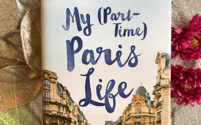 Book Review: My (Part-Time) Paris Life by Lisa Anselmo