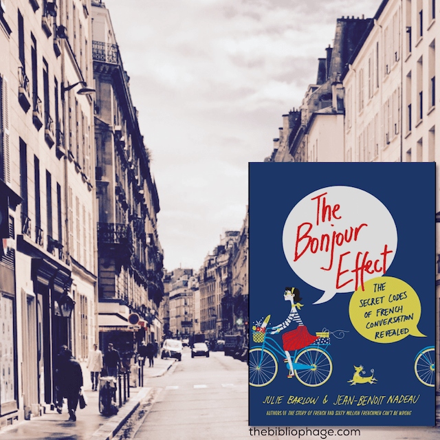 The Bonjour Effect by Julie Barlow and Jean-Benoit Nadeau