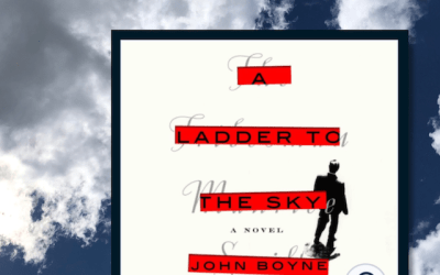 Book Review: A Ladder to the Sky by John Boyne