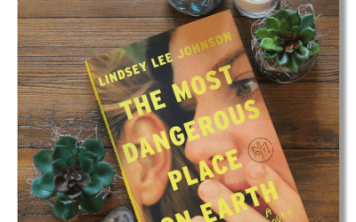 Book Review: The Most Dangerous Place on Earth by Lindsey Lee Johnson
