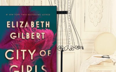Book Review: City of Girls by Elizabeth Gilbert