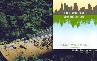 Book Review: The World Without Us by Alan Weisman
