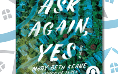 Book Review: Ask Again, Yes by Mary Beth Keane