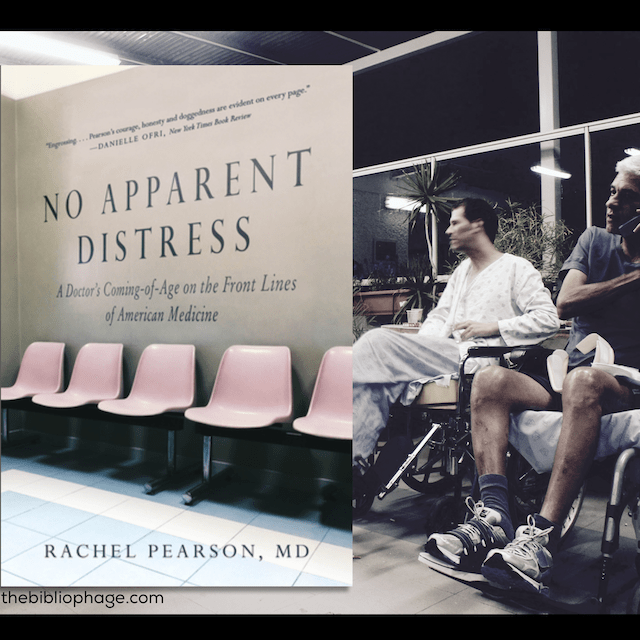 Book Review: No Apparent Distress by Rachel Pearson, MD