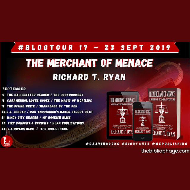 Book Review: The Merchant of Menace by Richard T. Ryan (A Sherlock Holmes Adventure)