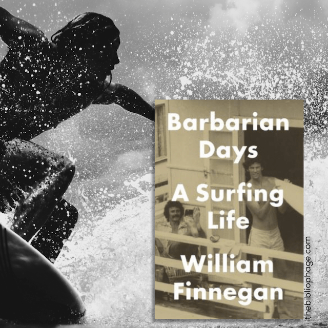 William Finnegan: Barbarian Days