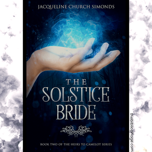 The Heirs of Camelot: The Solstice Bride