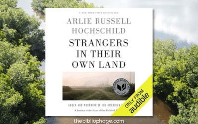 Book Review: Strangers in Their Own Land by Arlie Russell Hochschild