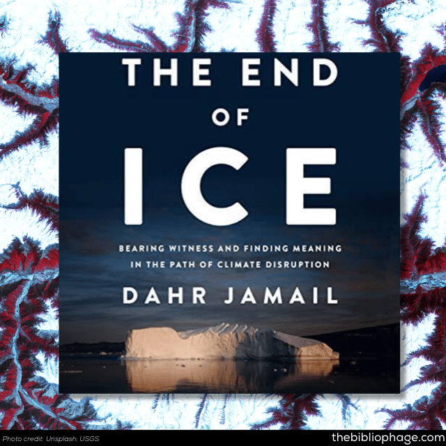 Dahr Jamail: The End of Ice