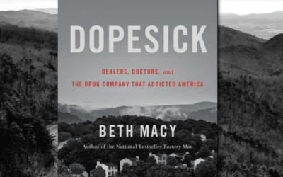 Book Review: Dopesick by Beth Macy