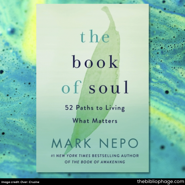 Mark Nepo: The Book of Soul