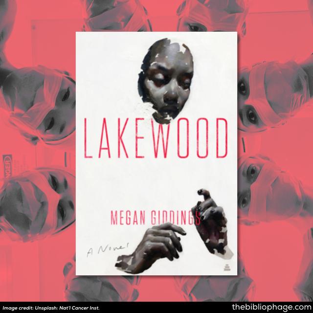 Megan Giddings: Lakewood