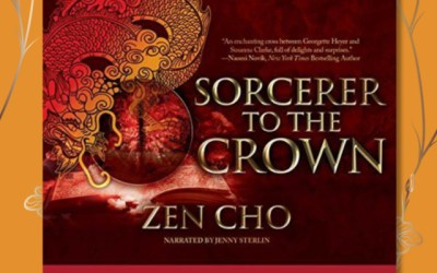 Book Review: Sorcerer to the Crown by Zen Cho (Sorcerer Royal #1)