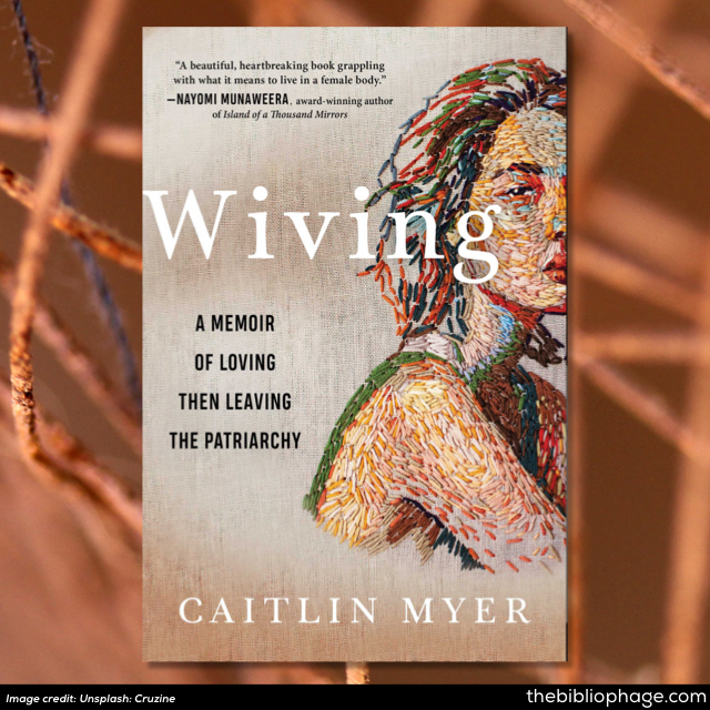Caitlin Myer: Wiving